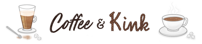 Coffee and Kink